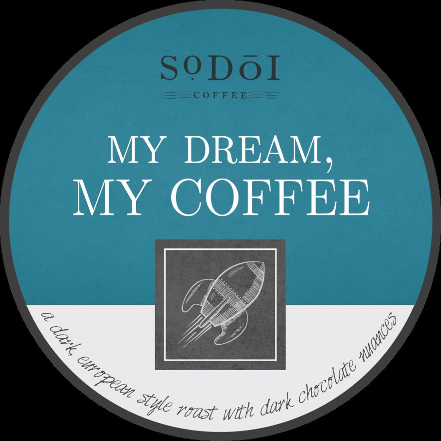 My Dream, My Coffee - Sodoi Coffee
